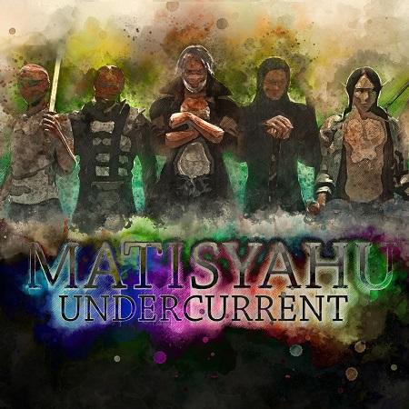 http://detiurbana.com/images/Relizy25/Matisyahu-Undercurrent-2017-.jpg