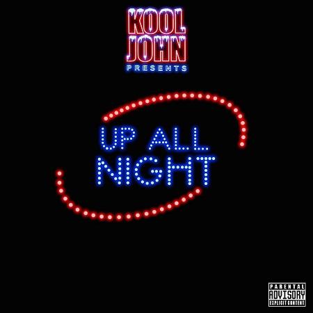 http://detiurbana.com/images/Relizy28/Kool_John-Up_All_Night-2017-.jpg