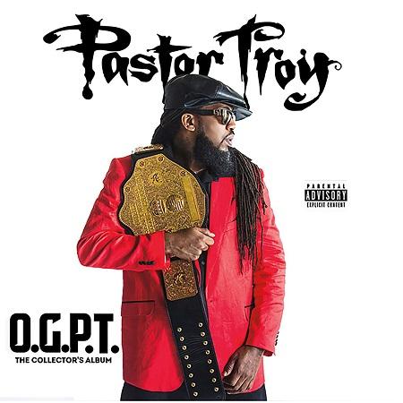 http://detiurbana.com/images/Relizy28/Pastor_Troy-O.G.P.T-The_Collector-s_Album-2017-.jpg