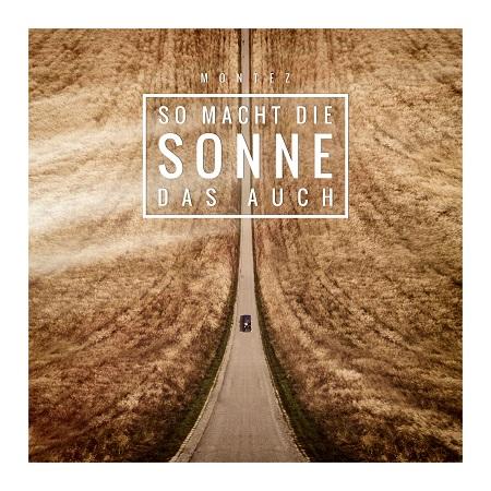 http://detiurbana.com/images/Relizy29/Montez-So_Macht_Die_Sonne_Das_Auch-2017-.jpg