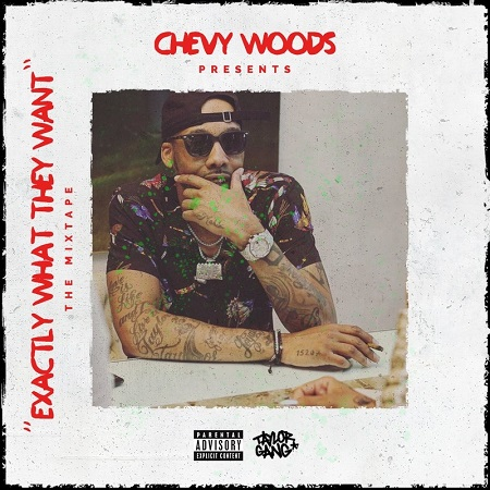 http://detiurbana.com/images/Relizy30/Chevy_Woods-Exactly_What_They_Want-2017-.jpg