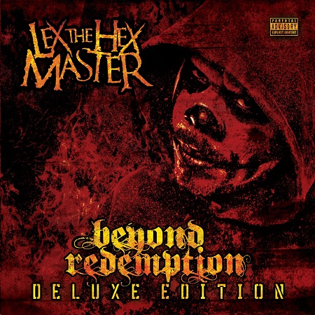 http://detiurbana.com/images/Relizy31/Lex_The_Hex_Master-Beyond_Redemption-Deluxe_Editio.jpg